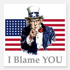 """Uncle-Blame Square Car Magnet 3"""" x 3"""""""