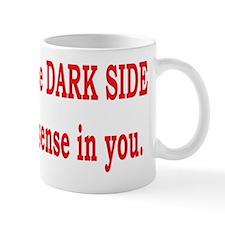 DARK SIDE Small Mug