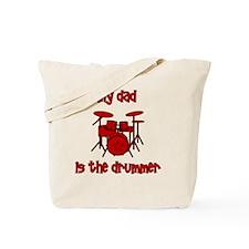 drums_mydadisthedrummer Tote Bag