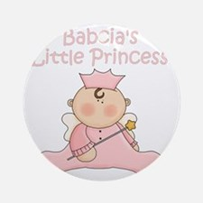 Babcias little princess Round Ornament