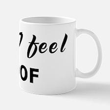 Today I feel aloof Mug