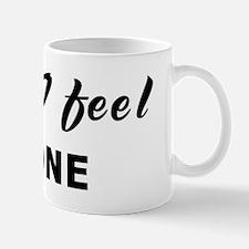 Today I feel alone Mug