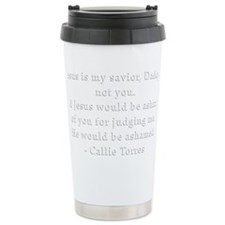 Callie Quote White Stainless Steel Travel Mug