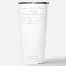 Callie Quote White Travel Mug