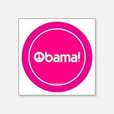 "2-btn-obamapeace-pink Square Sticker 3"" x 3"""