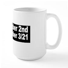 On November 2nd I Will Remember 3-21 Mug