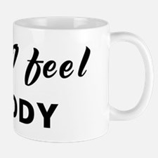 Today I feel cruddy Mug