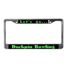 Let's go... Duckpin Bowling License Plate Frame