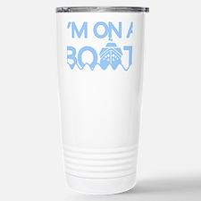 im on a boat-dark shirts Travel Mug