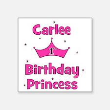 "birthdayprincess_1st_CARLEE Square Sticker 3"" x 3"""