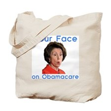 your face on obamacare Tote Bag
