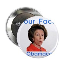 """your face on obamacare 2.25"""" Button"""