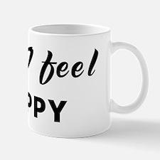 Today I feel crappy Mug