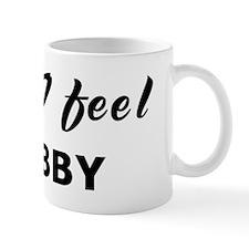 Today I feel crabby Coffee Mug