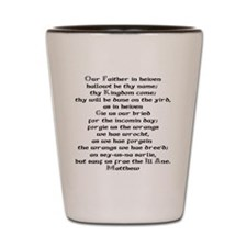father in heaven copy Shot Glass