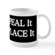 Repeal Replace It Sticker Mug