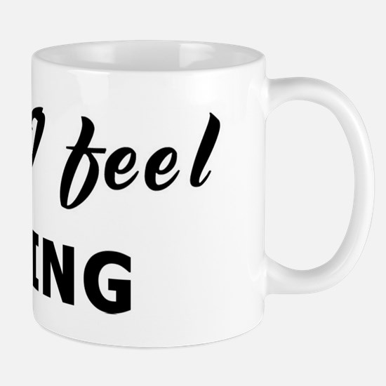 Today I feel boring Mug