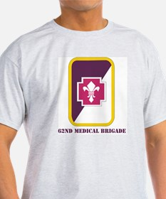SSI - 62nd Medical Brigade with Text T-Shirt