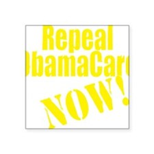 """Repeal ObamaCare Now! Square Sticker 3"""" x 3"""""""