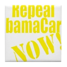 Repeal ObamaCare Now! Tile Coaster
