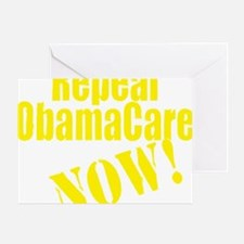 Repeal ObamaCare Now! Greeting Card