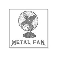 "metal_fan copy Square Sticker 3"" x 3"""