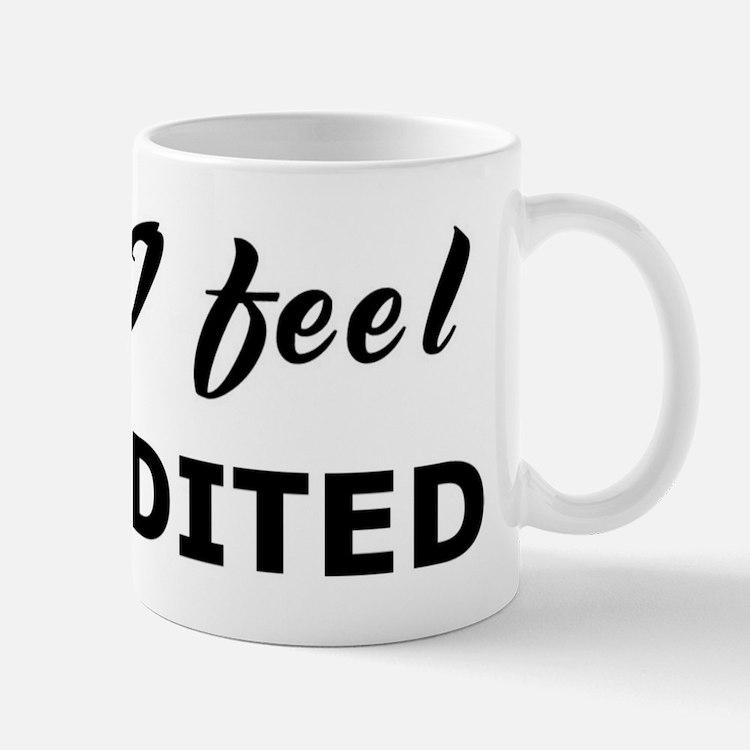 Today I feel accredited Mug