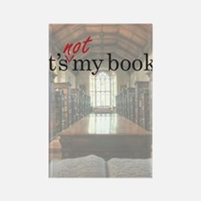 Its-Not-My-Book_23-35 Rectangle Magnet