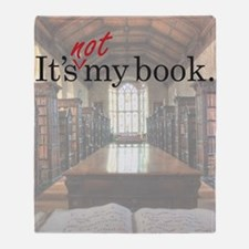 Its-Not-My-Book_23-35 Throw Blanket