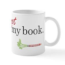 Its-Not-My-Book_apparel2 Mug