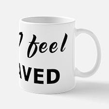 Today I feel bereaved Mug