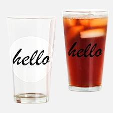 hello Drinking Glass