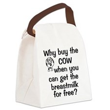 whybuythecow_breastmilkfree Canvas Lunch Bag