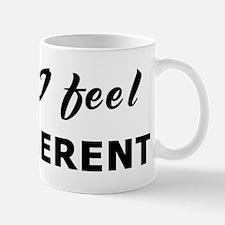 Today I feel belligerent Mug