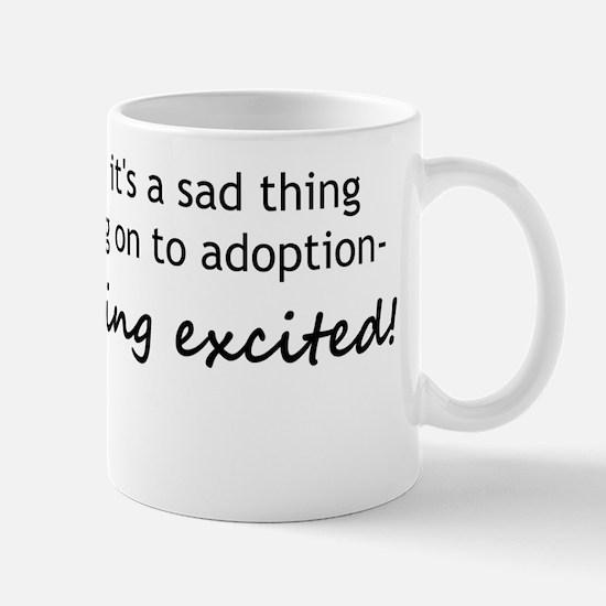 ExcitedAdoption Mug