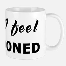 Today I feel abandoned Mug