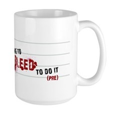 bleedbumper Mug