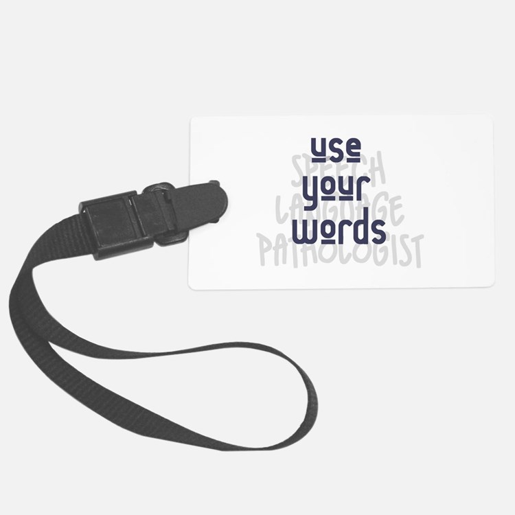 Use Your Words 2 Luggage Tag