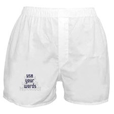 Use Your Words 2 Boxer Shorts