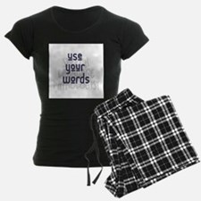 Use Your Words 2 Pajamas