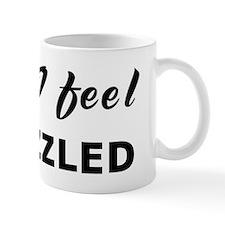 Today I feel bedazzled Mug
