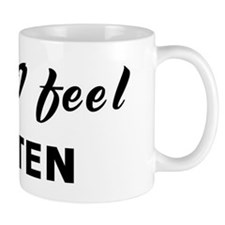 Today I feel beaten Mug