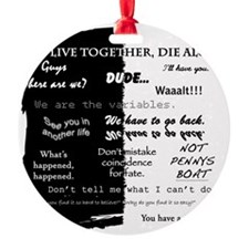 best lines lost text only Ornament