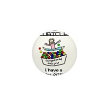 I Have a Ball Pit-- OT Mini Button