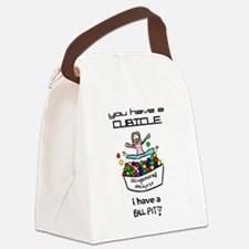 I Have a Ball Pit-- OT Canvas Lunch Bag