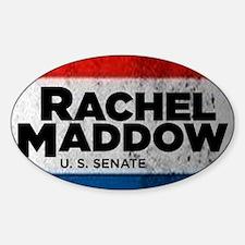 ART Shirt Rachel Maddow for Senate Sticker (Oval)