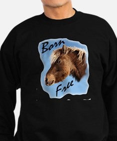 born free pony Sweatshirt