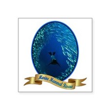 "marine mammal rescue shirt. Square Sticker 3"" x 3"""