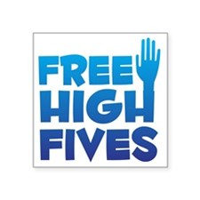 "freehighfives Square Sticker 3"" x 3"""