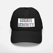 CREATE SERENITY Baseball Hat